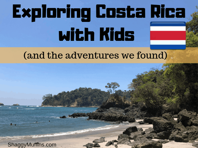 Exploring Costa Rica with Kids