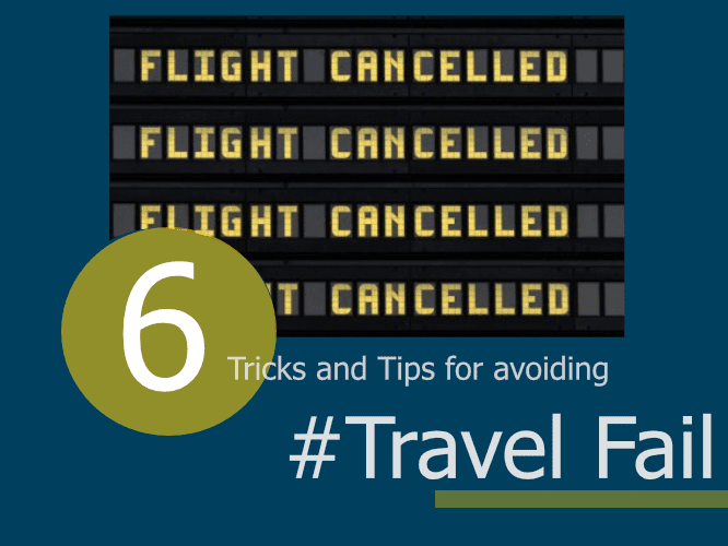 6 tips for avoiding travel fail featured image