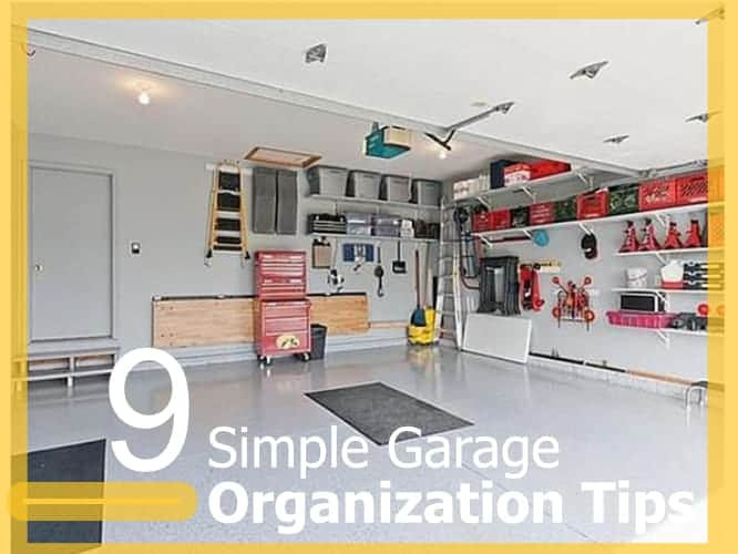 9 Garage Organization Tips