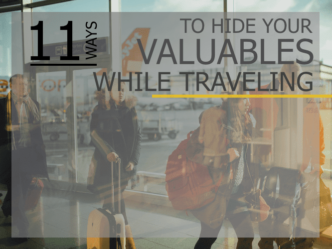 11 ways to hide valuables traveling