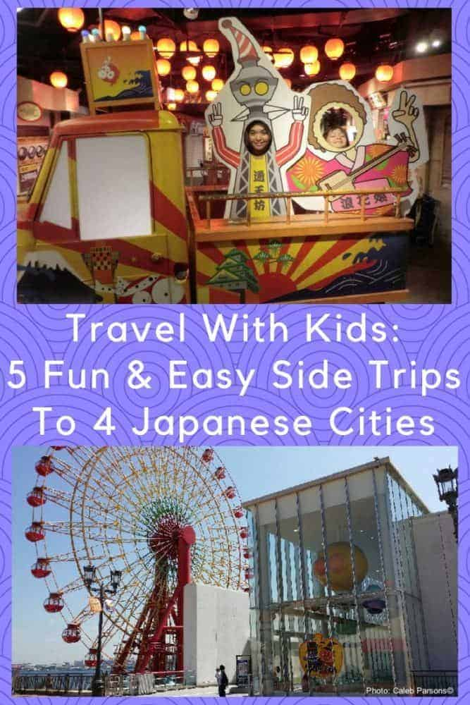5 family-friendly side trips to 4 cities in japan. Here are tips for things to do with kids in osaka, kobe, nara and kyoto. #kids #travel #japan