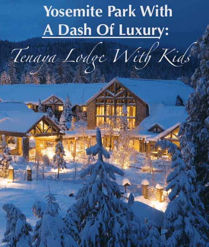 Tenaya lodge allows families to experience the great outdoors of yosemite with the comforts of a luxury resort to return to.