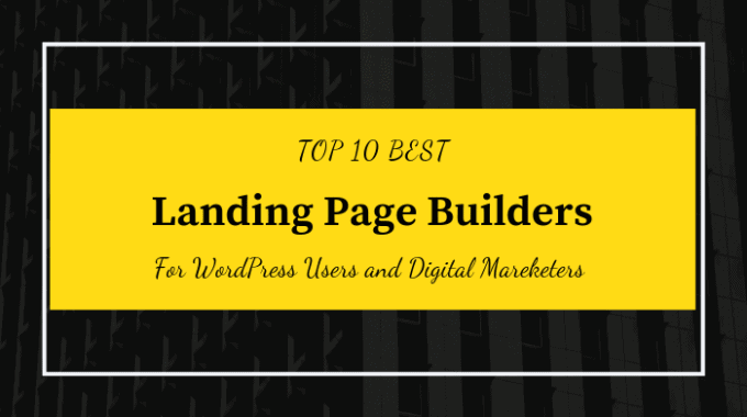 Top 10 Best Landing Page Builders for WordPress Users