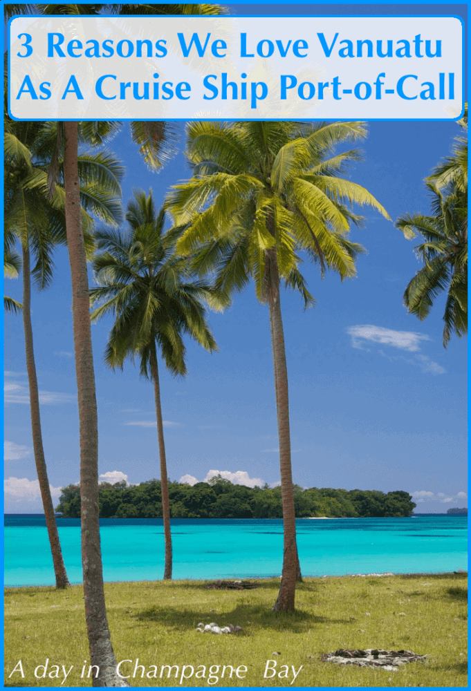 Champagne bay, vanuatu is our writer's favorite stop on a south pacific cruise, the beautiful beach, colorful markets and scenic blue lagoon make it any easy place to spend a day with kids #vanuatu #cruise #kids
