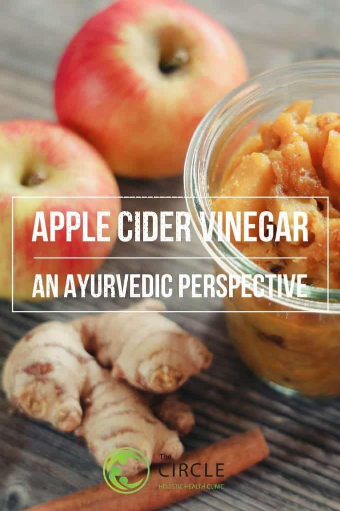 Ayurvedic Perspective Apple Cider Vinegar