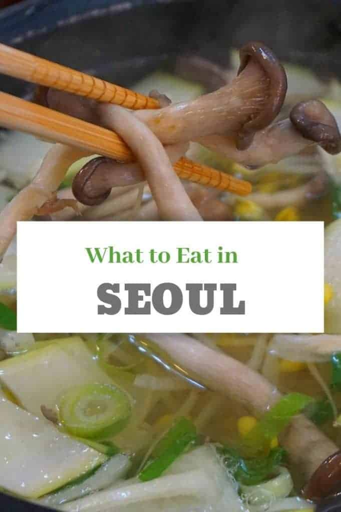 What to Eat in Seoul