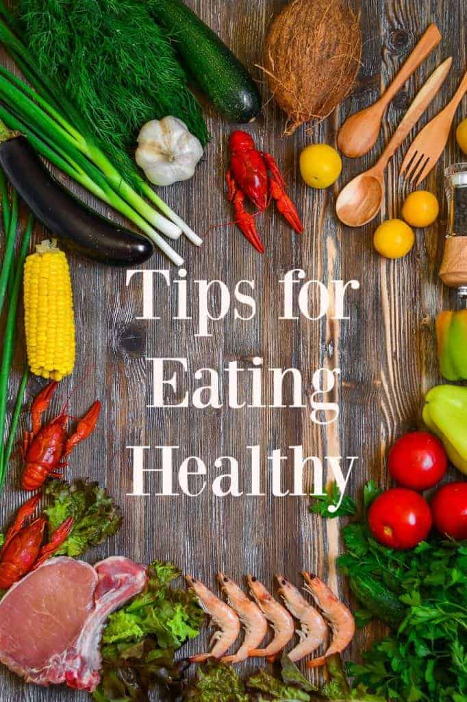 "Tips for Eating Healthy - These are great tips for those looking to switch to a healthier ""real food"" diet. #healthy #cleaneating #healthyeating #realfood"
