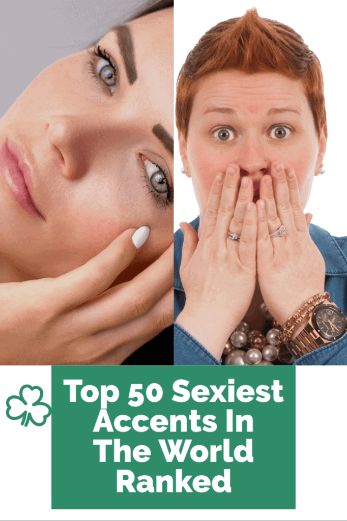 Do you have one the sexiest accents in the world. Find out from the top 50 here.