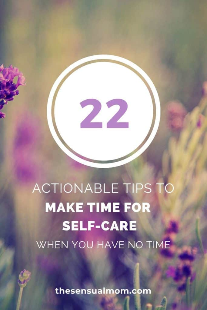simple ways to make time for self-care