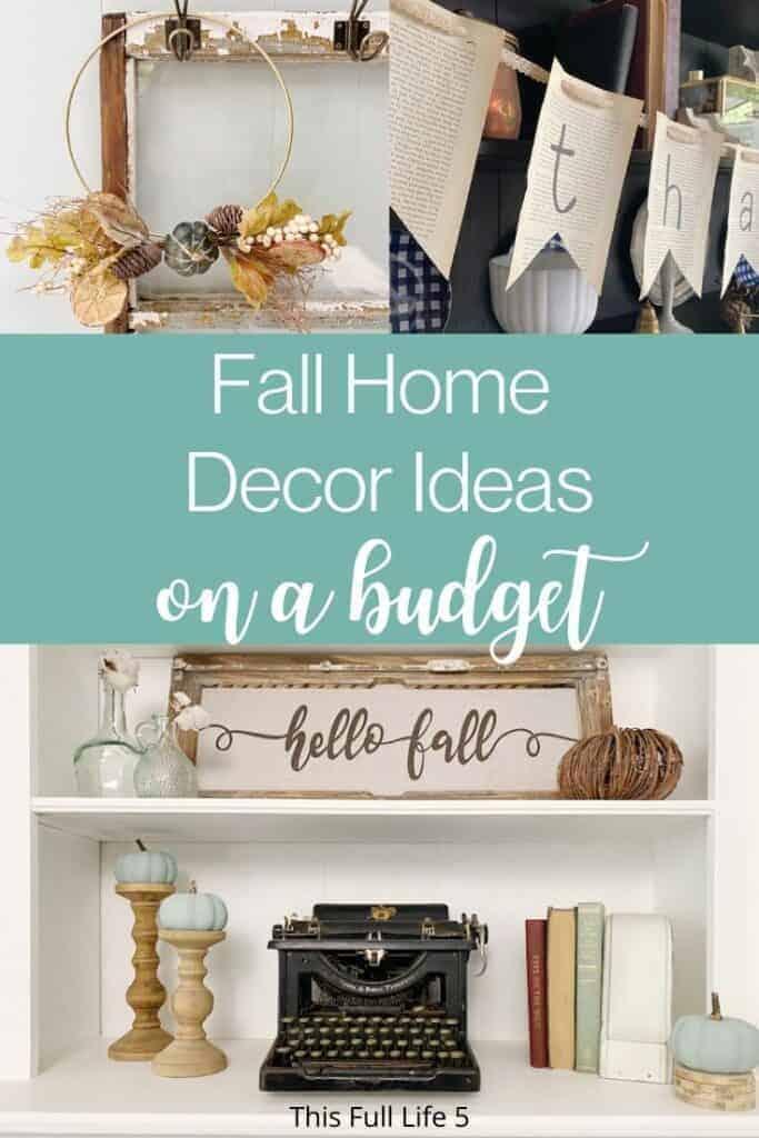 10 DIY Fall Home Decor Ideas on a Budget 4
