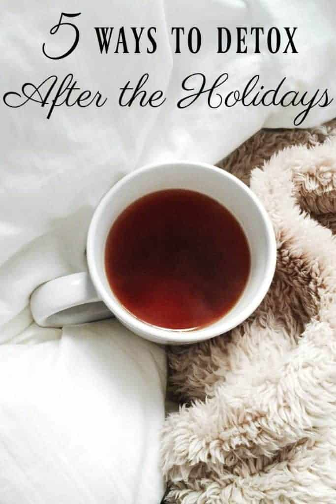 5 Ways to Detox After the Holidays - Here are some ways to help you detox if you went a little crazy during the holidays. #detox #holidays #postholiday #healthy