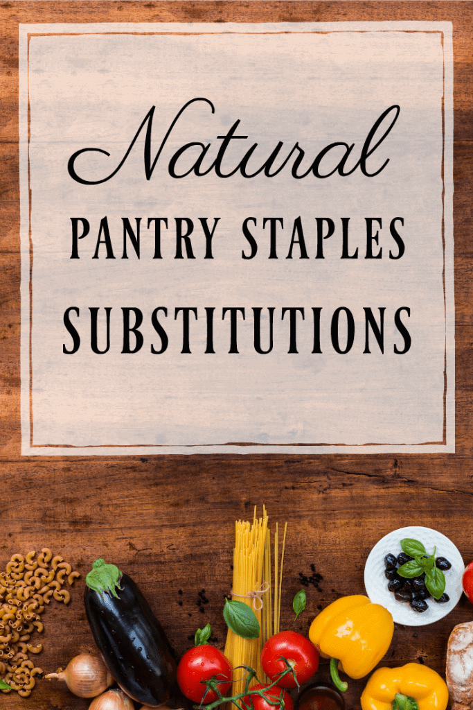 Switching to real food products can be confusing. What type of oil should you buy? What are the real food alternatives to snack foods? Can't there just be a simple list of what foods you need to replace? Here's a great natural pantry staples subsititions list. #realfood #naturalliving #healthyeating #subsitutions