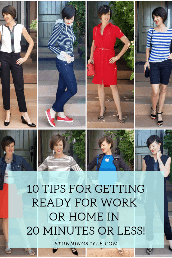 10 Tips for Getting Ready for Work or Home in 20 minutes or less