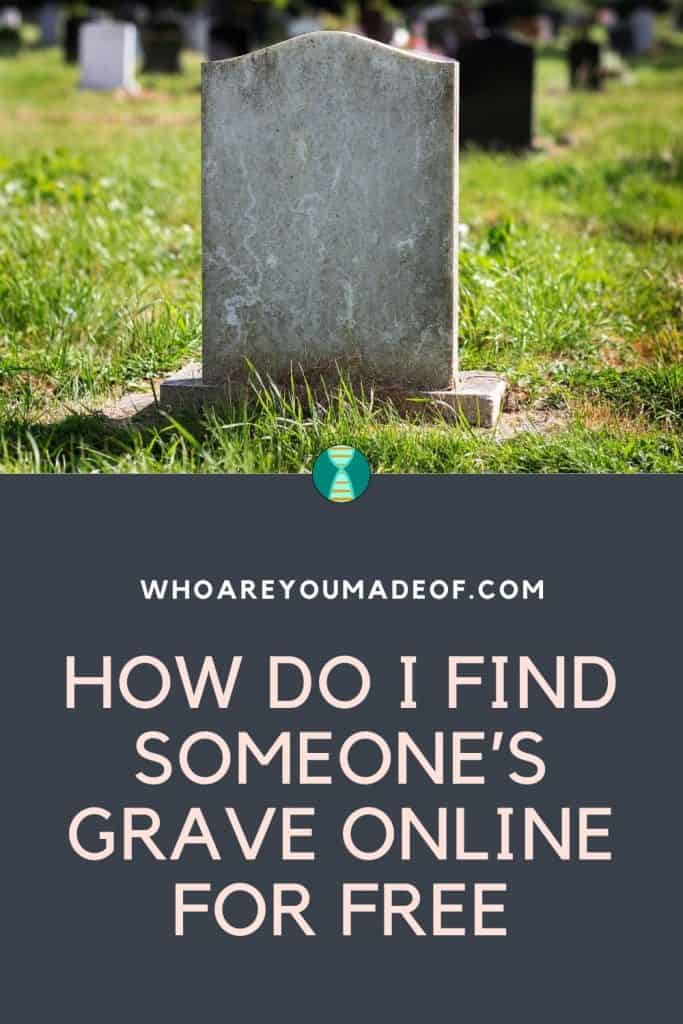 How Do I Find Someone's Grave Online for Free Pinterest Image with image of gravestone