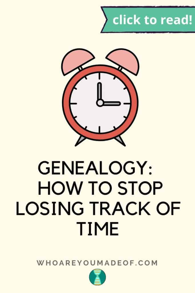 Genealogy:  How to Stop Losing Track of Time Pinterest image with clock