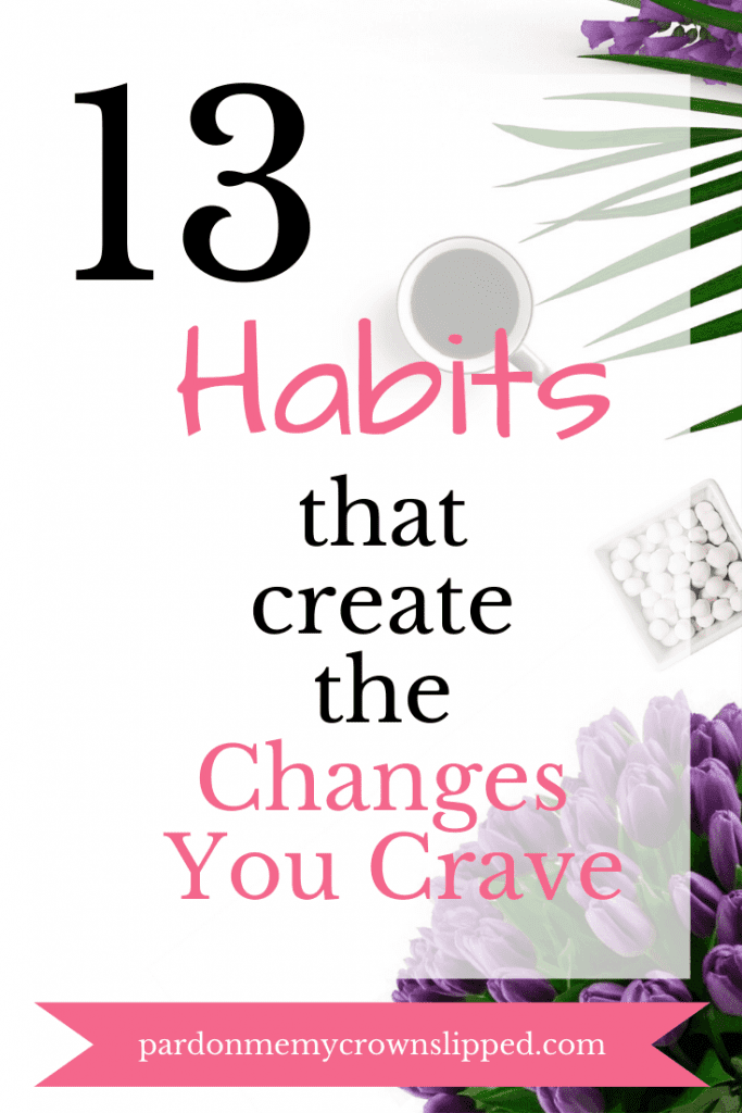 Looking to make changes in your life?   Check out how implementing these habits to make your year the best it can be for real transformation. #resolutions #habits