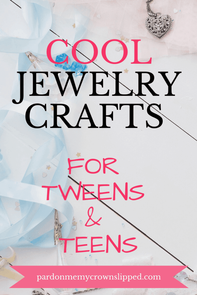 jewelry flatlay with text over lay cool jewelry crafts for tweens and teens