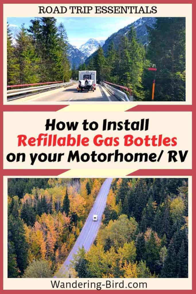 Looking to install refillable gas bottles to your RV, Motorhome or campervan? Here are easy to follow DIY fitting instructions and video! #refillable #bottles #RVtips #roadtrip #motorhome #rvlife #essentials #gas