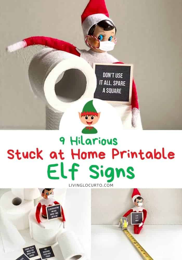Stuck at Home Elf Signs Living Locurto Printables