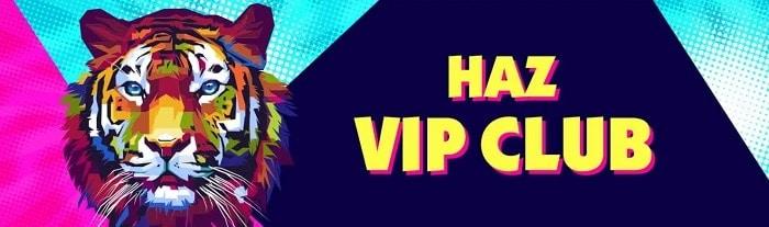 Haz Casino VIP Bonus