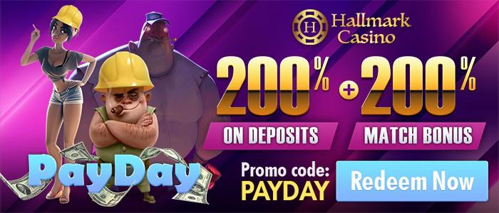 Hallmark Pay Day 200% Bonus