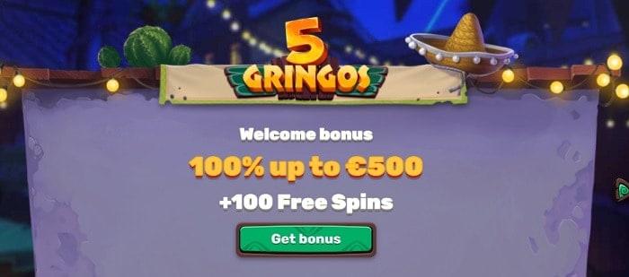Get Free Bonus at 5 Gringos Online Casino!