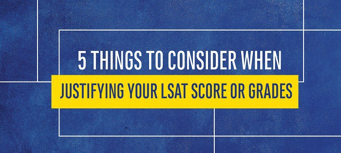 How to Explain Your Less than Perfect LSAT Score