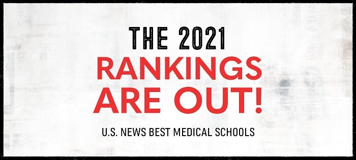 U.S. News Releases 2021 Ranking of Best Medical Schools