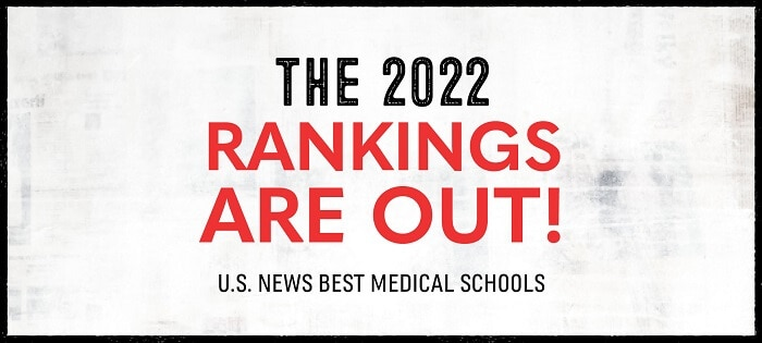 U.S. News Releases 2022 Ranking of Best Medical Schools