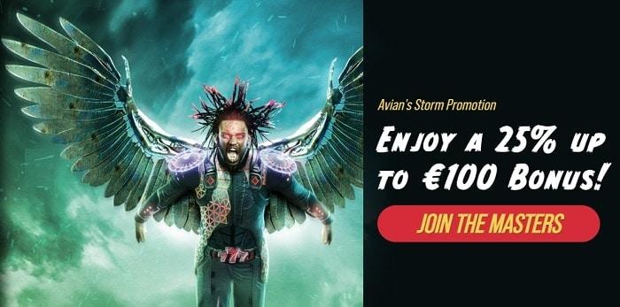 Enjoy a 25% up to 100 EUR Bonus!