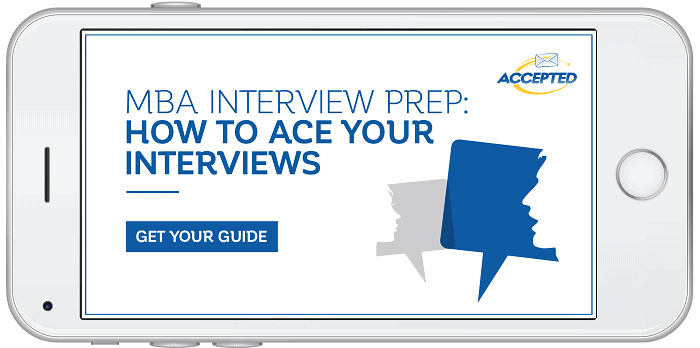 MBA Interview Prep How to Ace Your Interviews