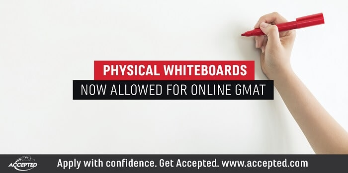 Physical whiteboards now allowed for online GMAT