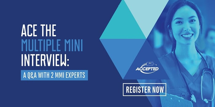Register for our live discussion with 2 MMI experts, and learn how to ace the MMI!