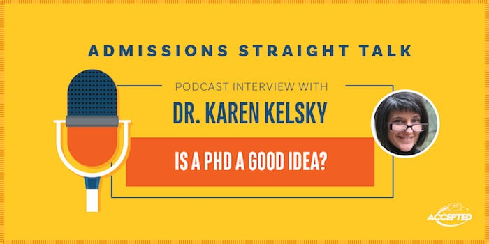 Is a PhD a Good Idea? Interview with Dr. Karen Kelsey