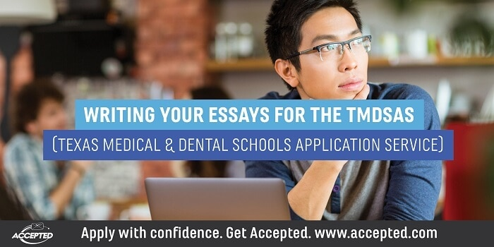 Writing Your Essays for the TMDSAS