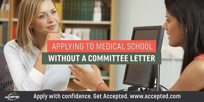 Applying to medical school without a committee letter