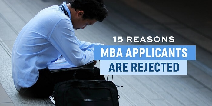 15 Reasons MBA Applicants are Rejected from B-School
