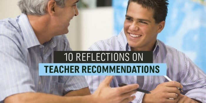 10 reflections on requesting college letters of recommendation from your teacher