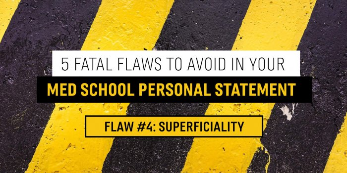 Avoid Superficial Statments in your Med School Personal Statement