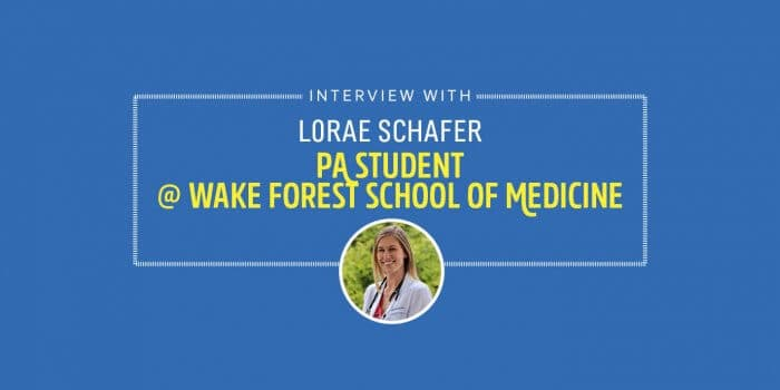 Student Interview with Lorae Schafer - PA Student at Wake Forest School of Medicine