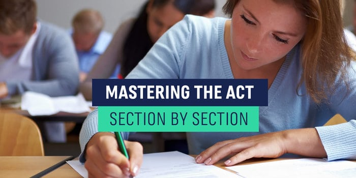 Mastering the ACT Section by Section