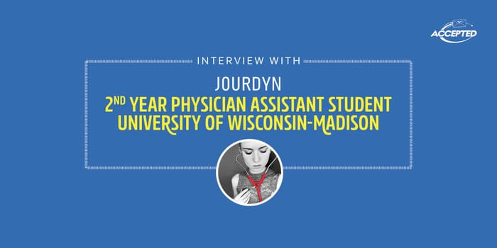 Physician Assistant Student Interview with Jourdyn - A 2nd Year Student at the University of Wisconsin-Madison