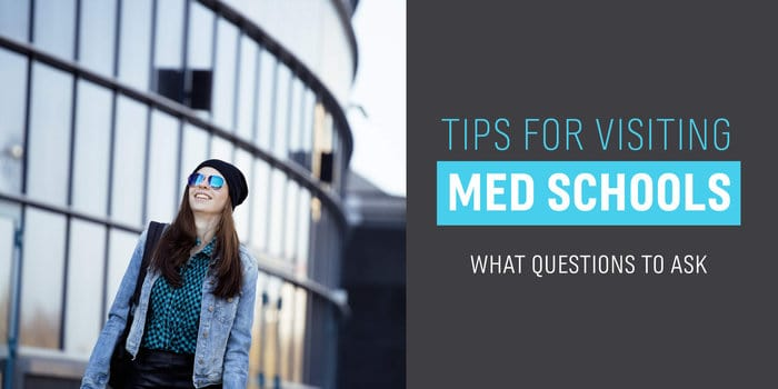 Questions to Ask When Visiting Medical Schools