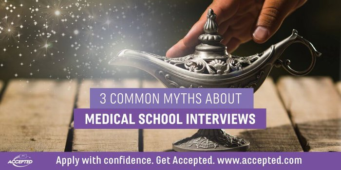 3 Common Myths About Medical School Interviews