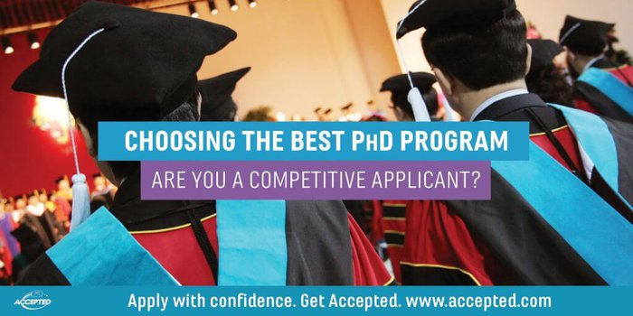 Choosing the Best PhD Program: Are You a Competitive Applicant?