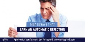 MBA Essays that Earn an Automatic Rejection