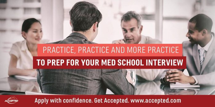 Practice, Practice, and More Practice for Your Medical School Interview