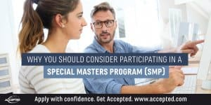 Why you should consider particpating in a special masters program (SMP)