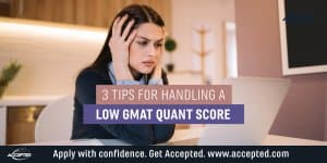 3 tips for handling a low GMAT quant score