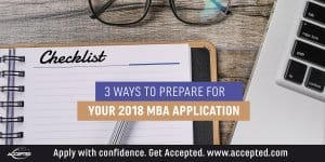 3 ways to prepare for your 2018 MBA application